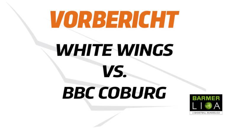 Noch zwei Spiele nach der Quarantäne: White Wings treffen auf Coburg